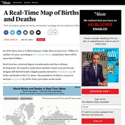 A Real-Time Map of Births and Deaths - James Hamblin