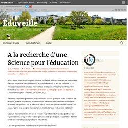 A la recherche d'une Science pour l'éducation