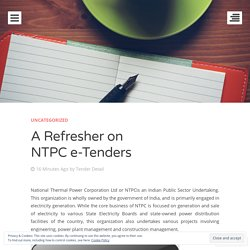 A Refresher on NTPC e-Tenders