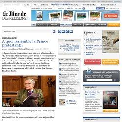 A quoi ressemble la France protestante?