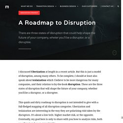 A rodmap to disruption