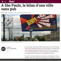 A São Paulo, le bilan d'une ville sans pub