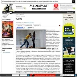 Blog Mediapart - A sec (Clôture de l'amour)