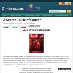 A Secret Cause of Cancer