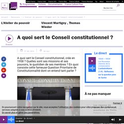 A quoi sert le Conseil constitutionnel ?