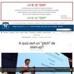 A quoi sert un « pitch » de start-up?