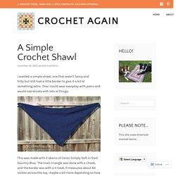 A Simple Crochet Shawl – Crochet Again