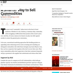 A Smarter Way to Sell Commodities