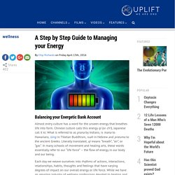 A Step by Step Guide to Managing your Energy