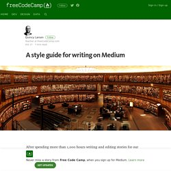 A style guide for writing on Medium
