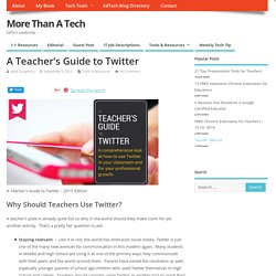 A Teacher's Guide to Twitter in 2015