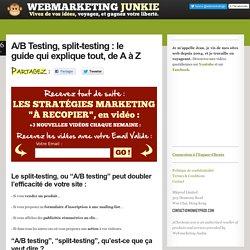A/B Testing, split-testing : le guide qui explique tout, de A à Z