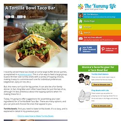A Tortilla Bowl Taco Bar