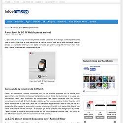 A son tour, la LG G Watch passe en test