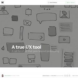 A true UX tool