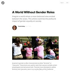 A World Without Gender Roles