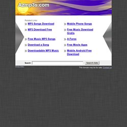 A-Z MP3s - Mp3 Search Engine - Download mp3s