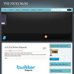 A to Z of Twitter Etiquette | The Nicky Blog
