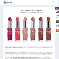 A2 : Se présenter en beauté
