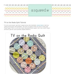 a²(w): TV on the Radio Quilt Tutorial