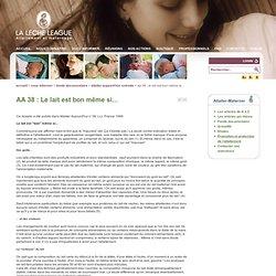 AA 38 : Le lait est bon même si...