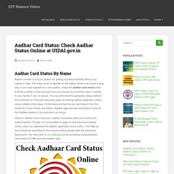 Aadhar Card Status: Check Aadhar Status Online at UIDAI.gov.in