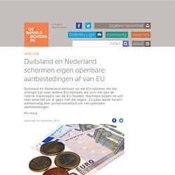 Duitsland en Nederland schermen eigen openbare aanbestedingen af van EU
