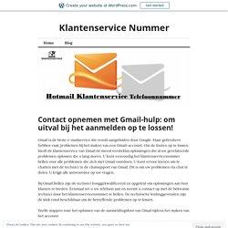 Contact opnemen met Gmail-hulp: om uitval bij het aanmelden op te lossen! – Klantenservice Nummer