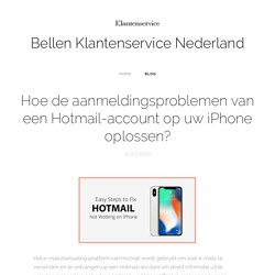 Hoe te repareren dat Hotmail niet werkt op de iPhone?