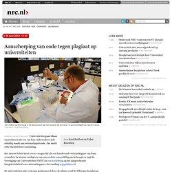 NRC: 15juni2012 Aanscherping van code tegen plagiaat op universiteiten