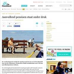 Aanvullend pensioen staat onder druk
