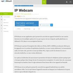 IP Webcam pour Androïd