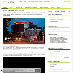 Aarhus -Le site officiel du Danemark