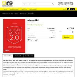Alignment 2.0. De optelsom van internal branding en employer branding in de praktijk.