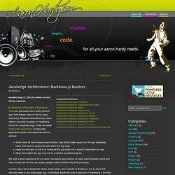 JavaScript Architecture: Backbone.js Routers