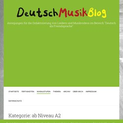 ab Niveau A2 › DeutschMusikBlog