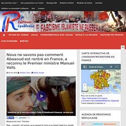 Nous ne savons pas comment Abaaoud est rentré en France, a reconnu le Premier ministre Manuel Valls.