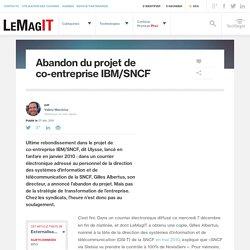 Abandon du projet de co-entreprise IBM/SNCF