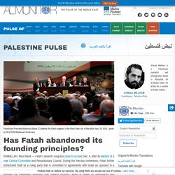 Has Fatah abandoned its founding principles?