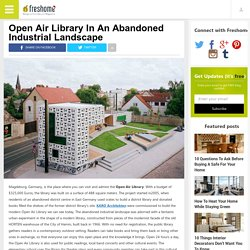 Open Air Library In An Abandoned Industrial Landscape