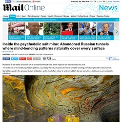 Abandoned Russian tunnels where mind-bending patterns naturally cover every surface