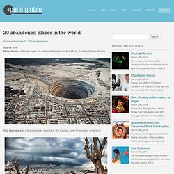 20 abandoned places in the world