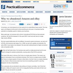 Why we abandoned Amazon and eBay