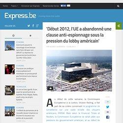 'Début 2012, l'UE a abandonné une clause anti-espionnage sous la press