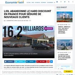 Lidl abandonne le hard discount en France pour séduire de nouveaux clients