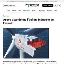 Areva abandonne l'éolien, industrie de l'avenir