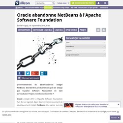 Oracle abandonne NetBeans à l'Apache Software Foundation