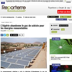 L'Algérie abandonne le gaz de schiste pour les énergies renouvelables