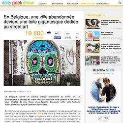 En Belgique, une ville abandonnée devient une toile gigantesque dédiée au street art