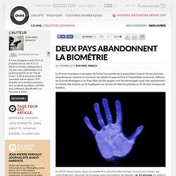 Deux pays abandonnent la biométrie